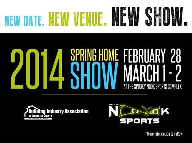 SHS2014 ComingSoon Save the Date: Lancaster County BIA Home Show 2014